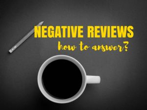 Negative Business Reviews: How to React?